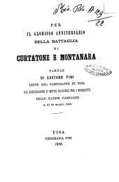 Per il glorioso anniversario della battaglia di Curtatone e Montanara parole di Gaetano Pini lette nel camposanto di Pisa all'Associazione di mutuo soccorso fra i superstiti delle patrie campagne il dì 29 maggio 1868