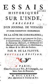 Essais historiques sur l'Inde, précédés d'un Journal de voyages et d'une description géographique de la côte de Coromandel