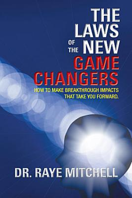 The Laws of the New Game Changers PDF