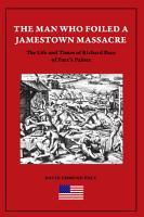 The Man Who Foiled a Jamestown Massacre PDF