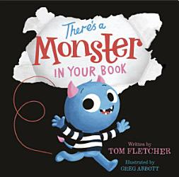 There S A Monster In Your Book Book PDF