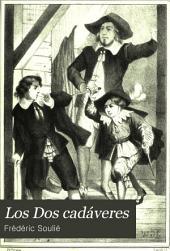 Los Dos cadáveres: novela historica escrita en francés