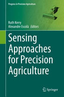 Sensing Approaches for Precision Agriculture