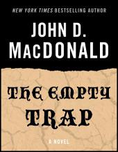 The Empty Trap: A Novel