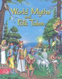 World Myths and Folk Tales