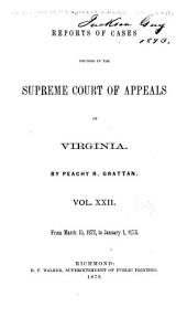 Cases Decided in the Supreme Court of Appeals of Virginia: Volume 63