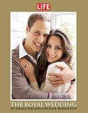 LIFE The Royal Wedding of Prince William and Kate Middleton PDF