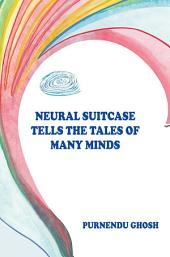 Neural Suitcase Tells the Tales of Many Minds