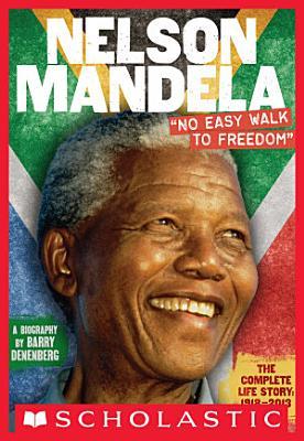 Nelson Mandela   No Easy Walk to Freedom