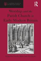 Worship and the Parish Church in Early Modern Britain PDF