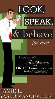 Look  Speak    Behave for Men PDF
