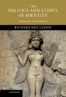 The Politics and Ethics of Identity PDF
