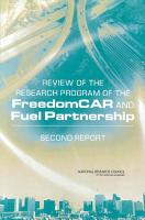 Review of the Research Program of the FreedomCAR and Fuel Partnership PDF