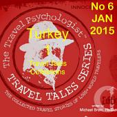 Travel Tales Collections: Turkey: No. 6 Jan 2015: Travel Tales of Turkey