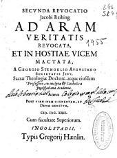 Secunda reuocatio Jacobi Reihing ab aram veritatis reuocata, et in hostiae vicem mactata