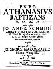 Resp. Puer Athanasius baptizans, Præs. J. A. Schmidio