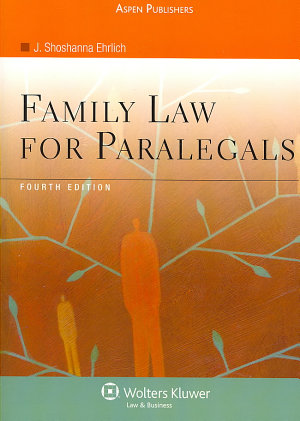Family Law for Paralegals  Fourth Edition PDF