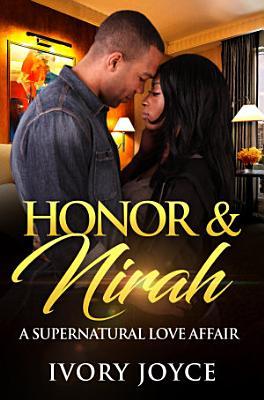 Honor   Nirah  A Supernatural Love Affair