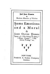 Some Emotions and a Moral