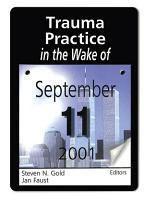 Trauma Practice in the Wake of September 11  2001 PDF