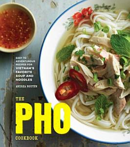 The Pho Cookbook Book