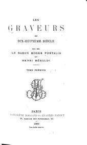 Les graveurs du dix-huitième siècle: Volume1,Numéro1