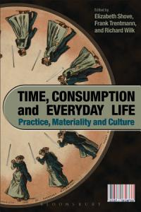 Time  Consumption and Everyday Life Book