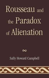 Rousseau and the Paradox of Alienation