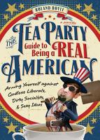 The Tea Party Guide to Being a Real American PDF