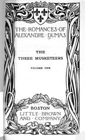 The Three Musketeers: Volume 1