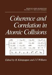Coherence and Correlation in Atomic Collisions