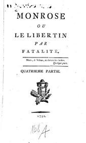 Monrose ou le libertin par fatalité: Volume4