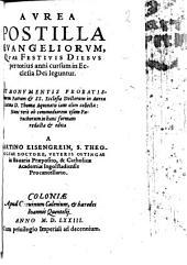 Aurea postilla evangeliorum, quae festivis diebus per totius anni cursum in ecclesia dei leguntur