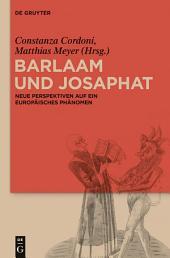 Barlaam und Josaphat: Neue Perspektiven auf ein europäisches Phänomen