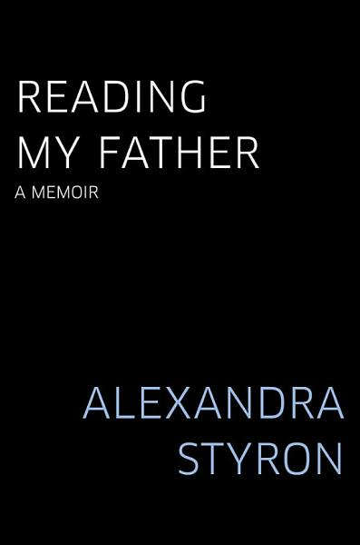 Download Reading My Father Book