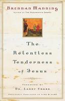 The Relentless Tenderness of Jesus PDF