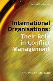 International Organisations: Their Role in Conflict Management