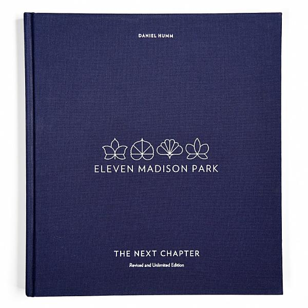 Download Eleven Madison Park  The Next Chapter  Revised and Unlimited Edition Book
