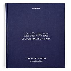 Eleven Madison Park The Next Chapter Revised And Unlimited Edition Book PDF