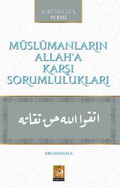Müslümanların_Allah'a_Karşı_Sorumlulukları