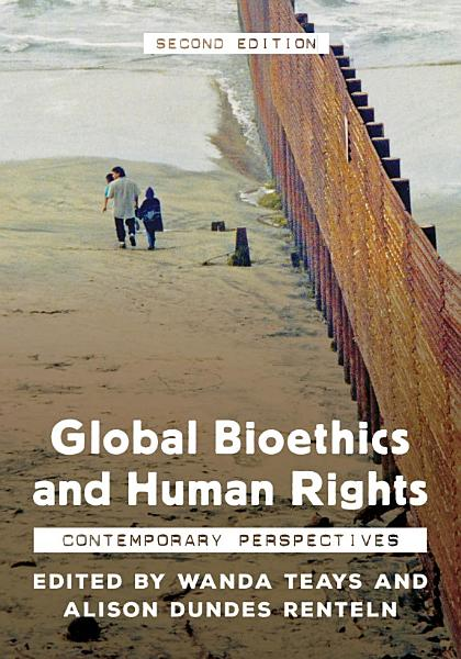 Global Bioethics And Human Rights