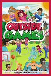 OUTSIDE GAMES: Healthy fun, outside games and activities