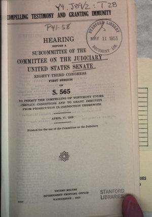 Compelling Testimony and Granting Immunity PDF