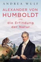 Alexander von Humboldt und die Erfindung der Natur PDF