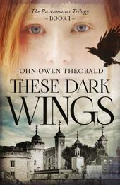 These Dark Wings