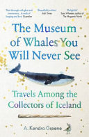 MUSEUM OF WHALES YOU WILL NEVER SEE