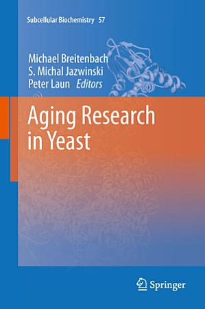 Aging Research in Yeast PDF