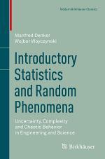 Introductory Statistics and Random Phenomena