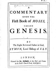 A Commentary Upon The First Book Of Moses Called Genesis Book PDF