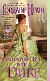 Falling Into Bed with a Duke: A Hellions of Havisham Novel